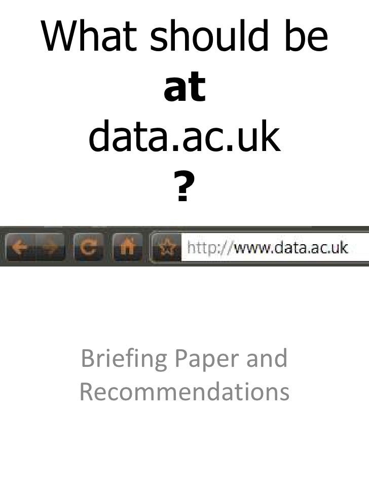 What should be atdata.ac.uk ?<br />Briefing Paper and Recommendations<br />
