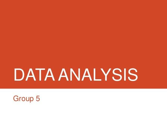 DATA ANALYSISGroup 5