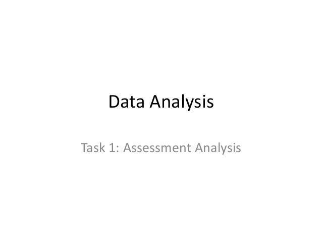 Data Analysis Task 1: Assessment Analysis
