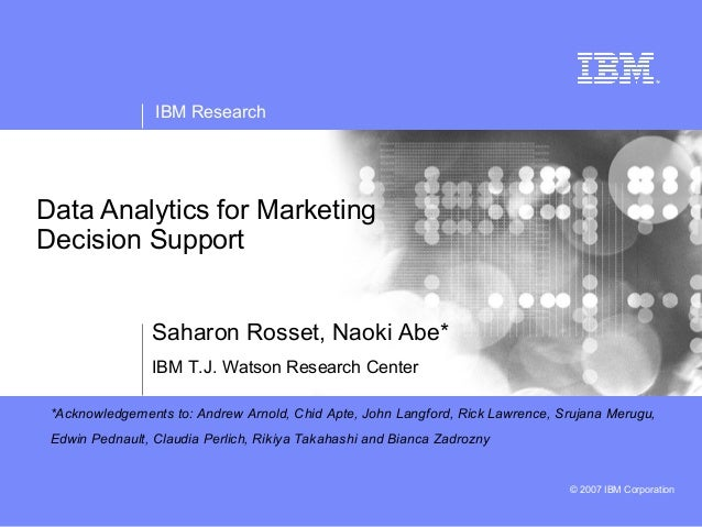 Data analytics for marketing decision support