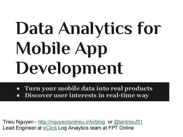 Data analytic for mobile app development