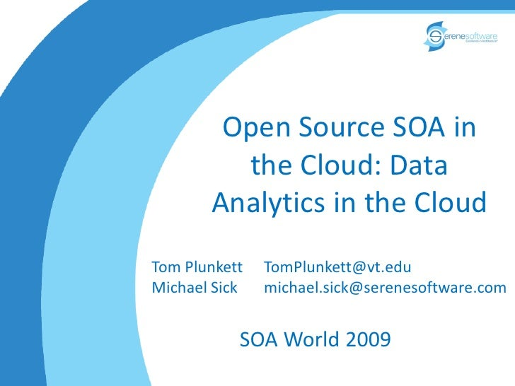 Data Analytics In The Cloud Soa World