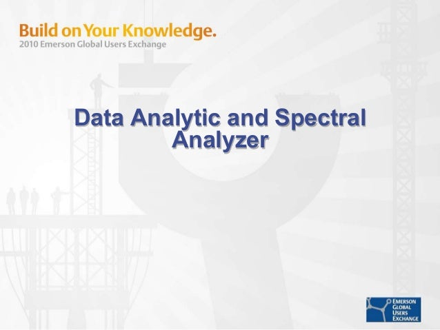 Data Analytic and Spectral Analyzer