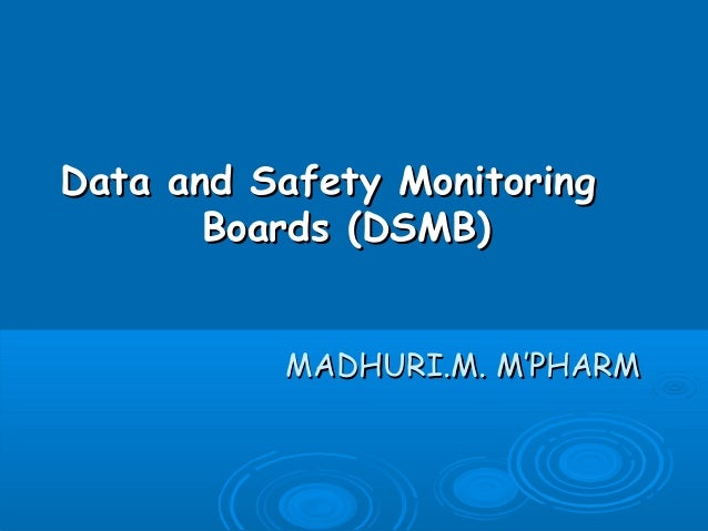Data and safety monitoring boards