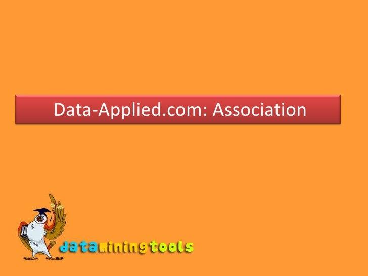 Data Applied: Association