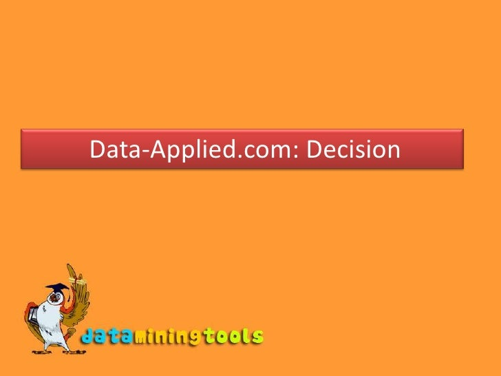 Data-Applied.com: Decision<br />