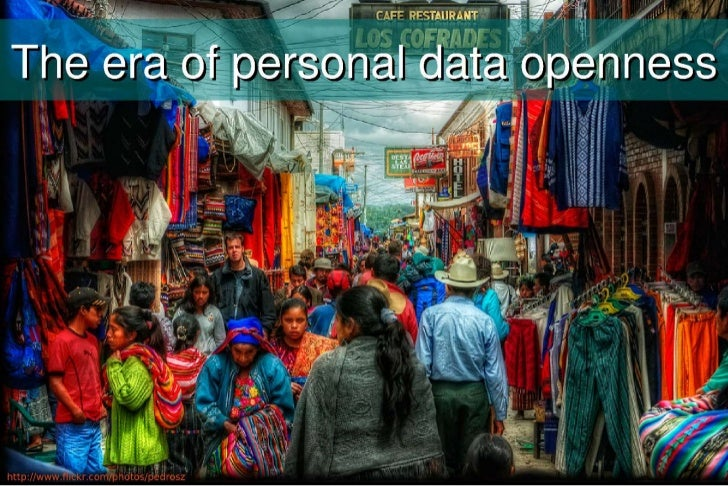 The era of personal data openness