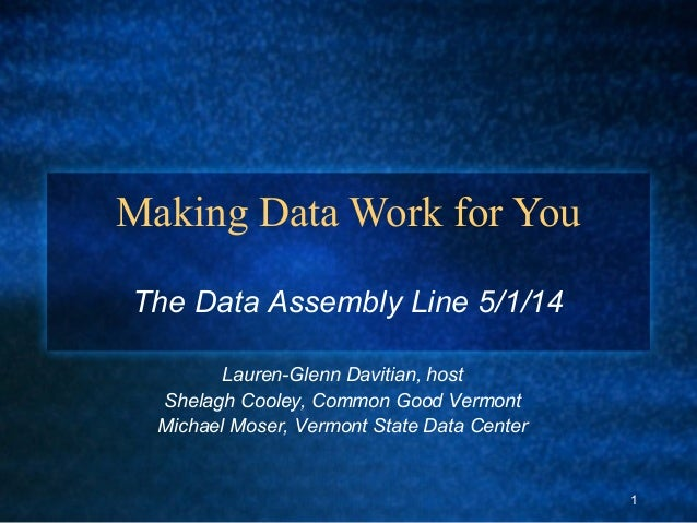 Making Data Work For You - The Data Assemblyline