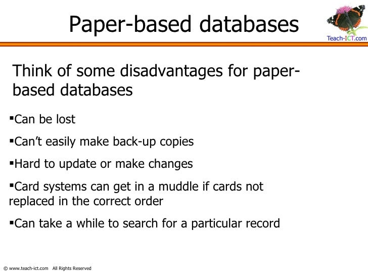 Advantages and disadvantages of a computerised databases?