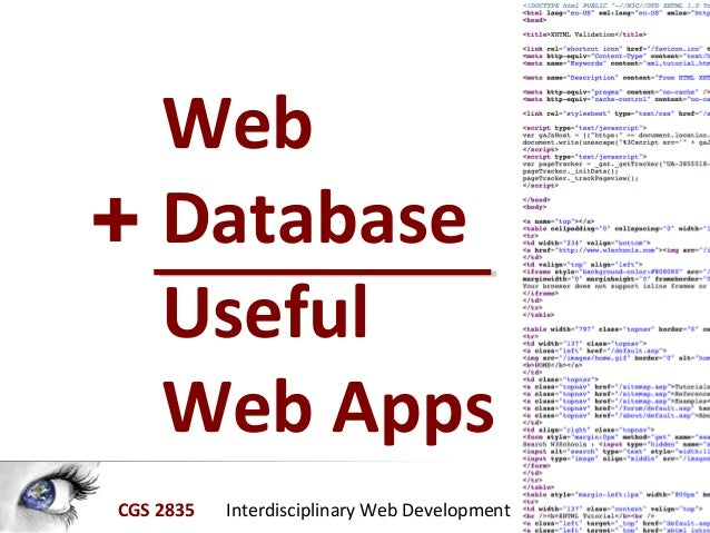 CGS 2835 Interdisciplinary Web Development Web Database Useful Web Apps +