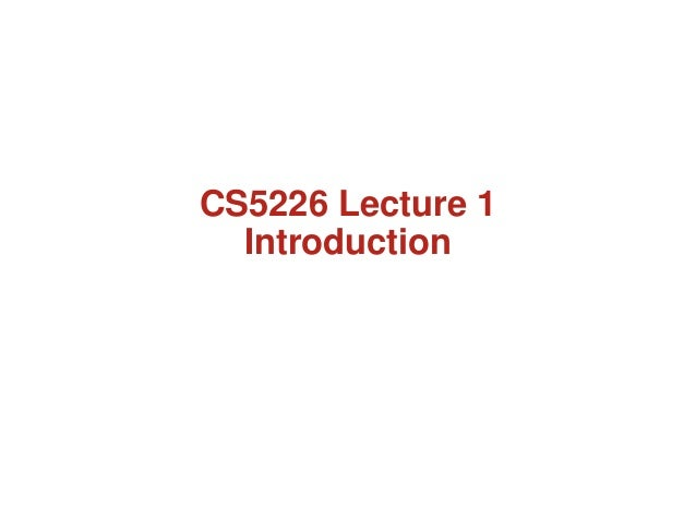 CS5226 Lecture 1  Introduction