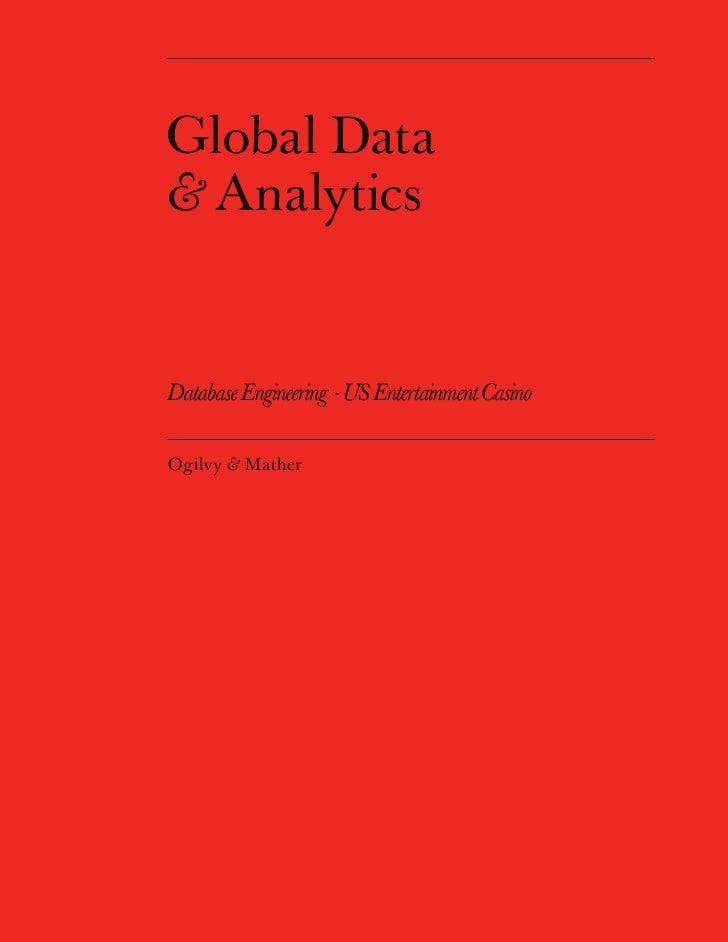 Global Data & Analytics   Database Engineering - US Entertainment Casino  Ogilvy & Mather