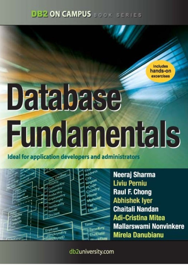 Database   Fundamentals         A book for the community by the communityNeeraj Sharma, Liviu Perniu, Raul F. Chong, Abhis...