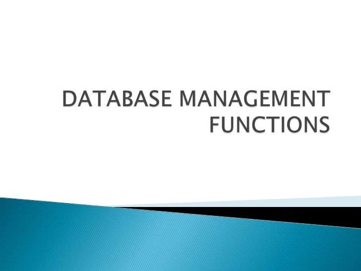 Database management functions
