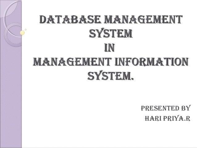 Database managementDatabase management systemsystem inin management informationmanagement information system.system. Prese...