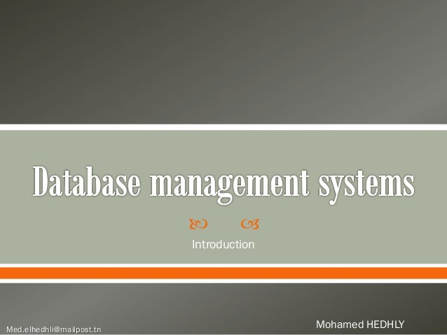     Introduction  Med.elhedhli@mailpost.tn  Mohamed HEDHLY