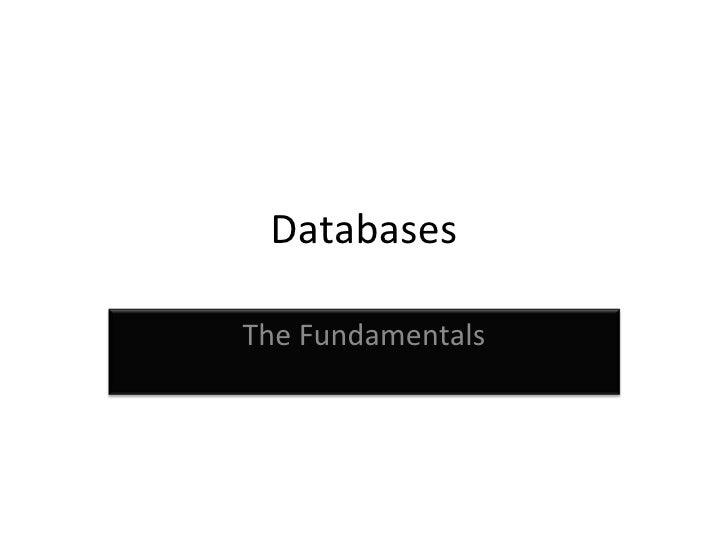 Databases The Fundamentals