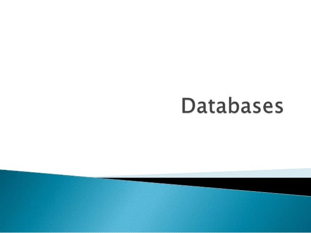    ODBC: Open Database Connectivity    ◦ A driver manager    ◦ Used for relational databases   OLE DB: The OLE database ...