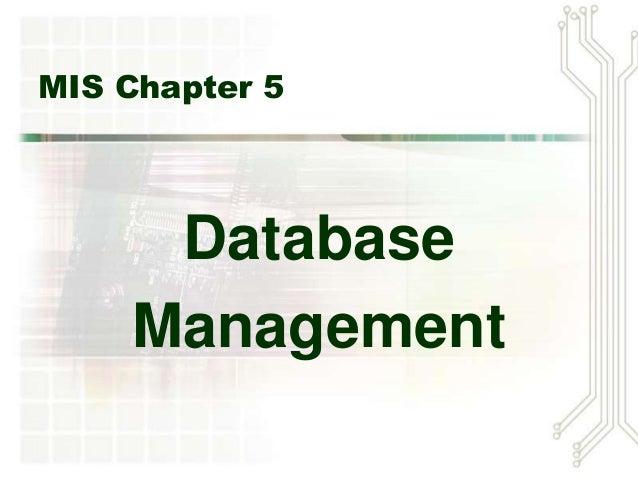 MIS Chapter 5     Database    Management