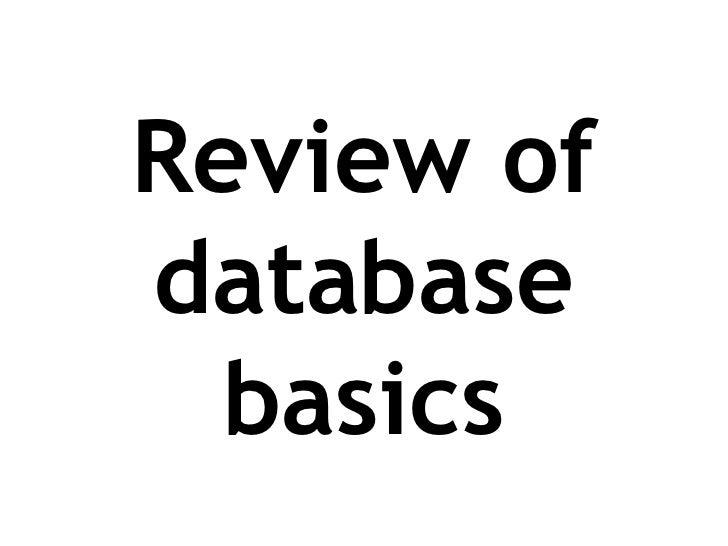 Review of database basics