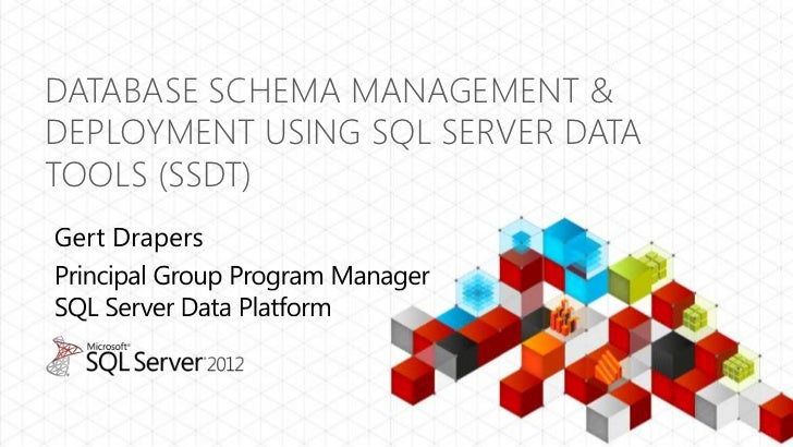 DATABASE SCHEMA MANAGEMENT &DEPLOYMENT USING SQL SERVER DATATOOLS (SSDT)