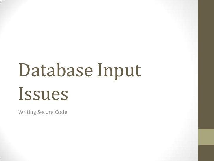 Database InputIssuesWriting Secure Code