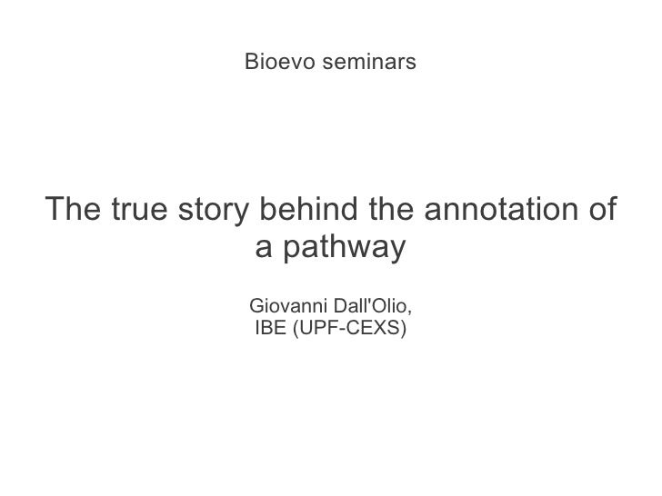 The true story behind the annotation of a pathway