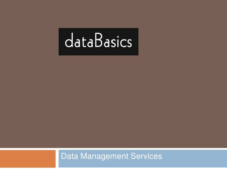 Data Management Services<br />