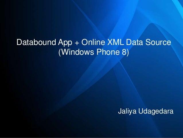 Databound App + Online XML Data Source (Windows Phone 8)  Jaliya Udagedara