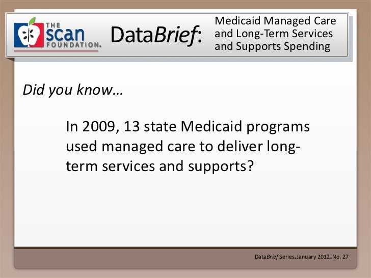 Medicaid Managed Care           DataBrief:     and Long-Term Services                          and Supports SpendingDid yo...