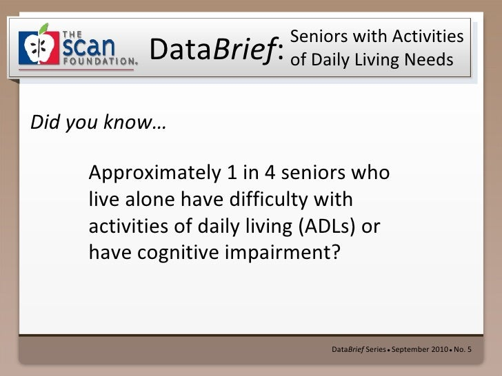 Seniors with Activities of Daily Living Needs DataBrief No. 5