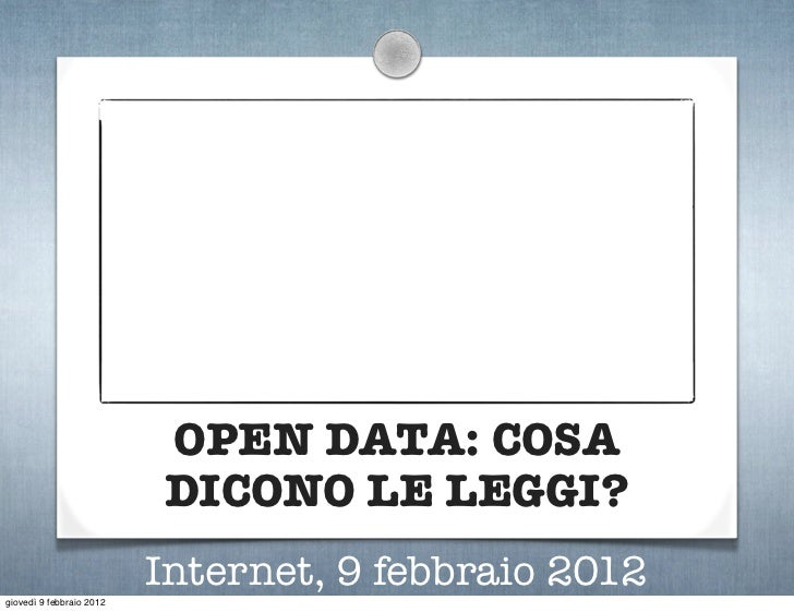 Open Data: cosa dicono le leggi?
