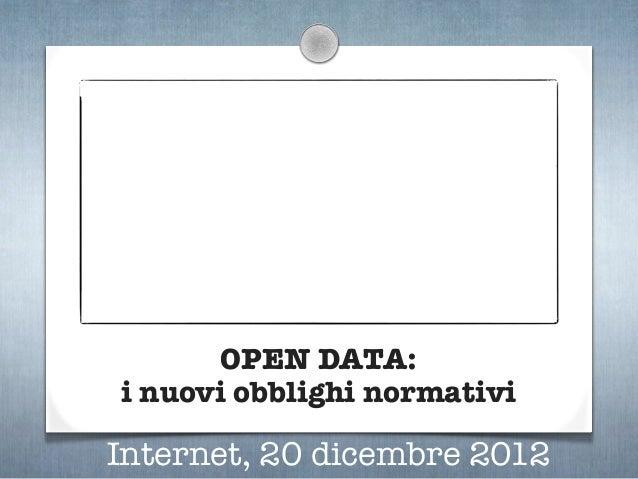 Open Data: i nuovi obblighi normativi