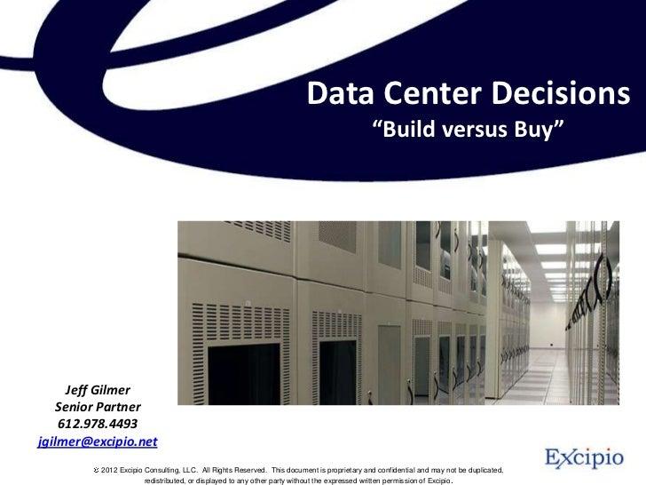 "Data Center Decisions                                                                                            ""Build ve..."