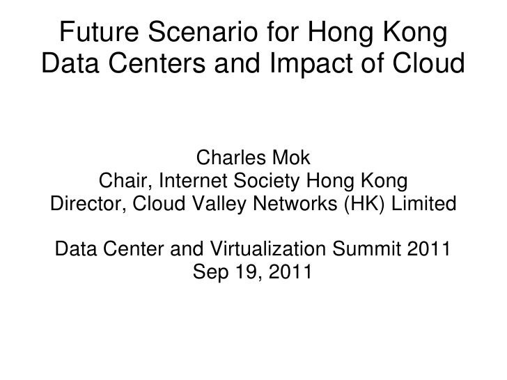 Future Scenario for Hong Kong Data Centers and Impact of Cloud