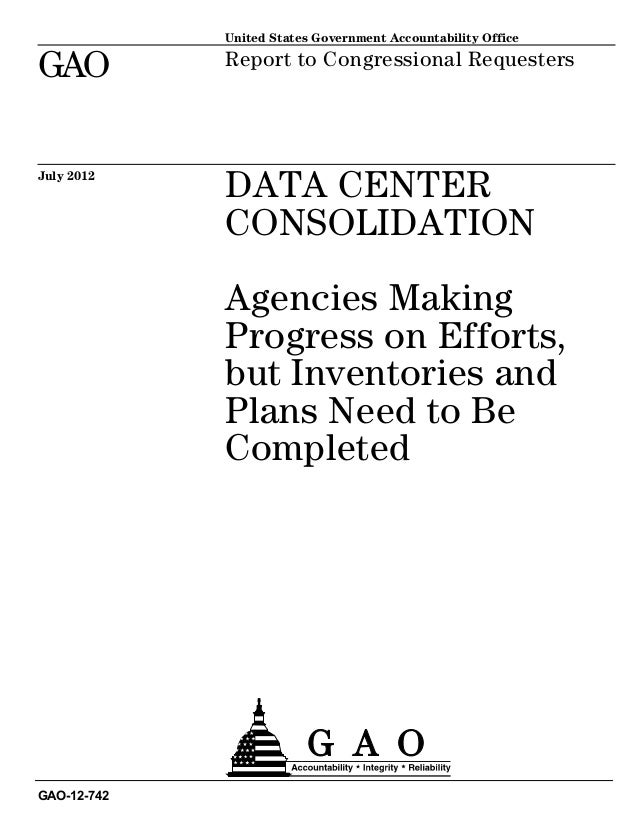 United States Government Accountability OfficeGAO          Report to Congressional RequestersJuly 2012             DATA CE...