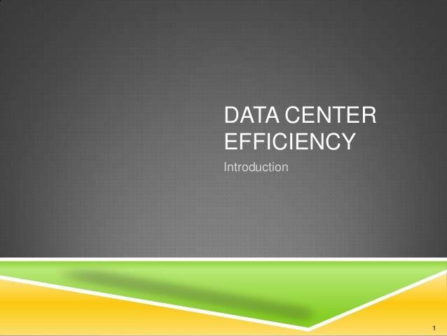 Data centerefficiency