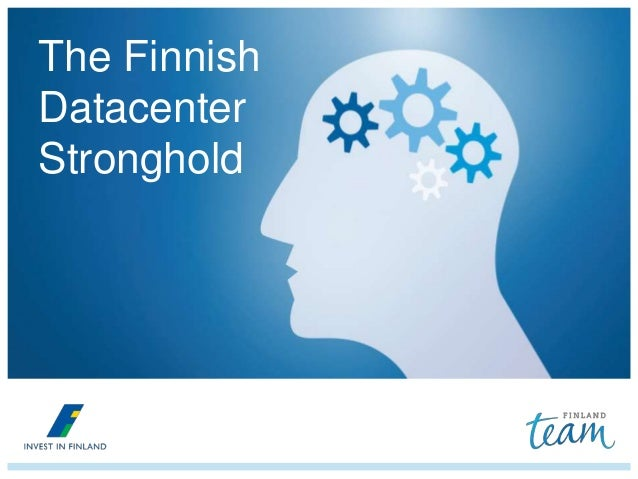 The Finnish Datacenter Stronghold