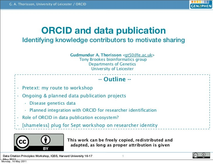 Data Citation Principles Harvard May 2011: ORCID and data publication - Identifying knowledge contributors to motivate sharing