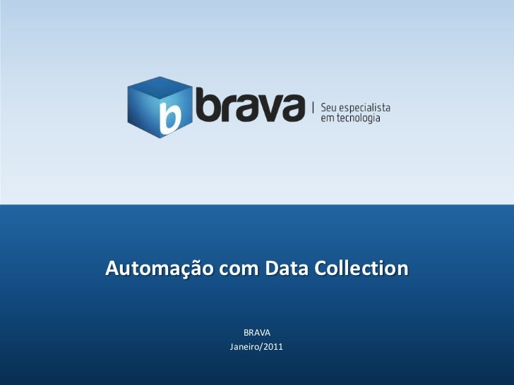 Automação com Data Collection