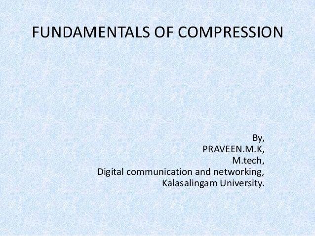 Fundamentals of Data compression