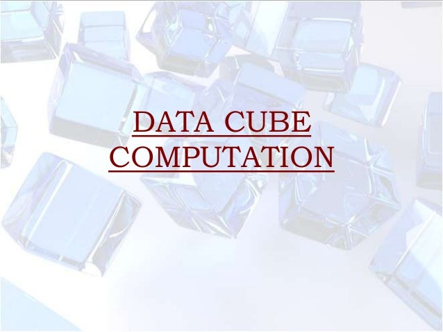 Data cube computation