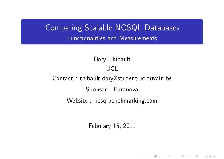 Comparing noSQL databases : benchmark