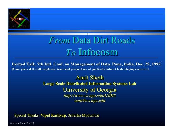 From Data Dirt Roads to Infocosm