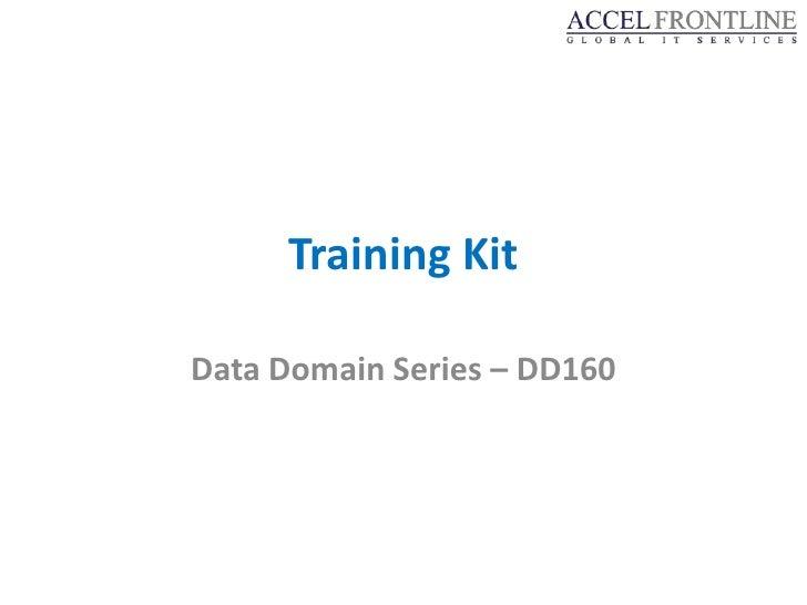 Training KitData Domain Series – DD160