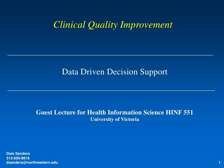 Clinical Quality Improvement                            Data Driven Decision Support              Guest Lecture for Health...