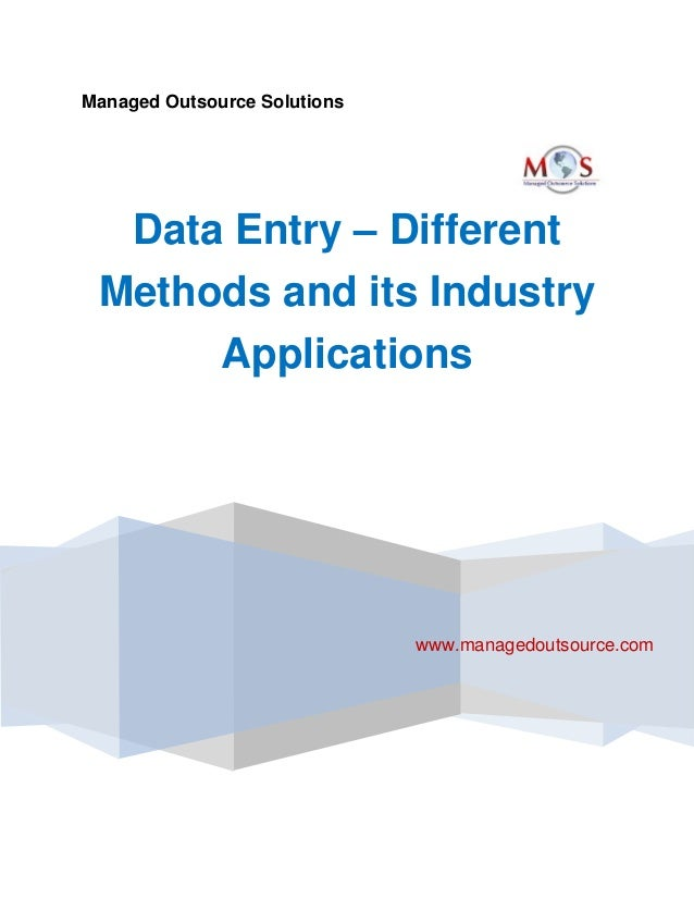 Data Entry – Different Methods and its Industry Applications