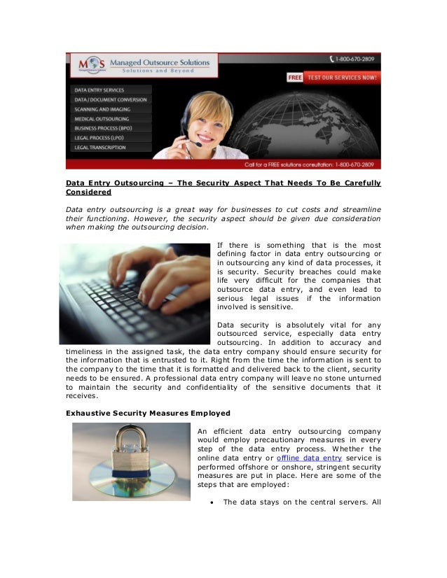 Data Entry Outsourcing – The Security Aspect That Needs To Be Carefully Considered Data entry outsourcing is a great way f...