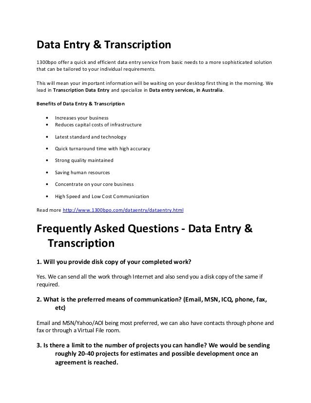 Data Entry & Transcription 1300bpo offer a quick and efficient data entry service from basic needs to a more sophisticated...