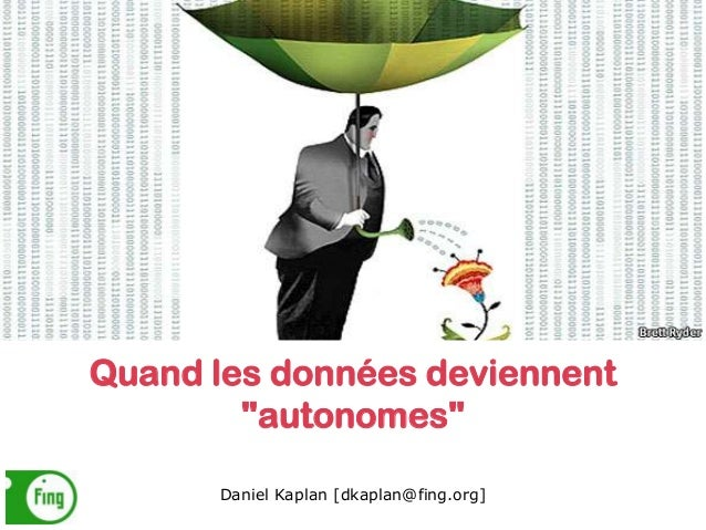 """Quand les données deviennent """"autonomes"""""""